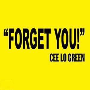 CeeLo Green Forget You
