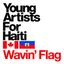 Young Artists for Haiti Wavin Flag